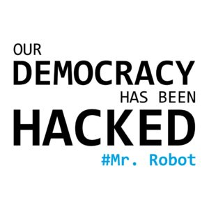 Наклейка our democracy has been hacked
