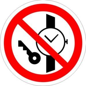 P 27. Запрещается иметь при (на) себе металлические предметы (часы и т.п.)